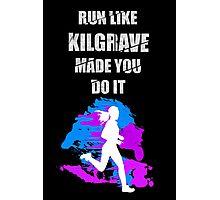 Run Like Kilgrave Made You Do It - Jessica Jones Photographic Print