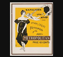 Artist Posters Napoleon's love affairs and other great features in the July Metropolitan price 10 cents 0780 Unisex T-Shirt