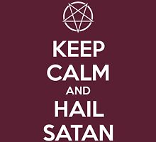 Keep calm and hail Satan No.1 (white) Unisex T-Shirt