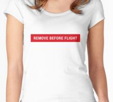 Remove this before flight Women's Fitted Scoop T-Shirt