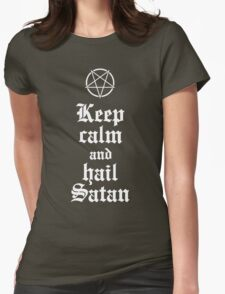 Keep calm and hail Satan No.2 (white) Womens Fitted T-Shirt