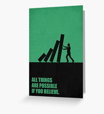 All Things Are Possible If You Believe - Corporate Start-Up Quotes Greeting Card