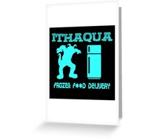 Ithaqua Frozen Foods Greeting Card