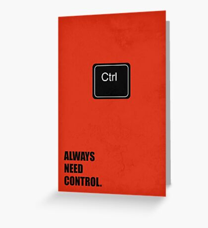 Always Need Control - Corporate Start-up Quotes Greeting Card