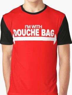I'm With Douche Bag Graphic T-Shirt