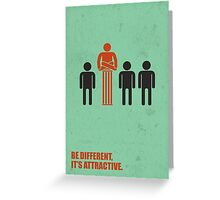 Be Different Its Attractive - Corporate Start-up Quotes Greeting Card