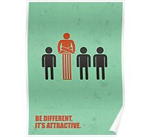 Be Different Its Attractive - Corporate Start-up Quotes Poster