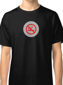 No Smoking T-Shirt ~ Stay Healthy Top ~ Phone Cover ~ Card Quit Sign Classic T-Shirt