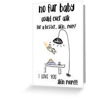 Funny Fur Mom Apparel Greeting Card