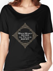 Money Russian Proverb Quote Cyrillic Women's Relaxed Fit T-Shirt
