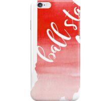 Ball State iPhone Case/Skin