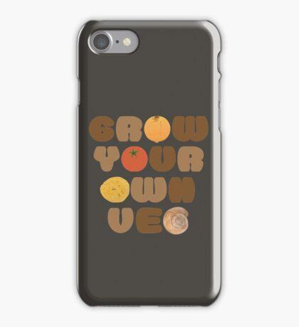 Grow your own veg iPhone Case/Skin