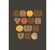 Grow your own veg Photographic Print