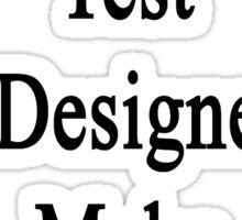 My Statistics Test Was Designed To Make You Suffer  Sticker
