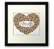 "Coffee heart ""I love coffee"" Framed Print"