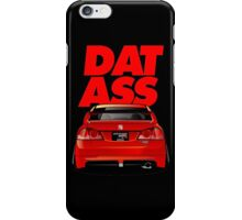 CIVIC DAT ASS iPhone Case/Skin