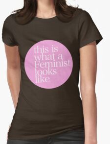 this is what a feminist looks like Womens Fitted T-Shirt