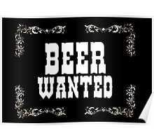 Beer Wanted, wild wild west Poster