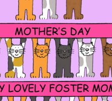 Happy Mother's Day to my foster Mom. Sticker
