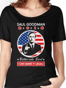 Saul Goodman for President - 2016 Women's Relaxed Fit T-Shirt