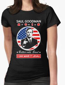 Saul Goodman for President - 2016 Womens Fitted T-Shirt