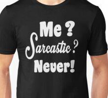 Me Sarcastic Unisex T-Shirt