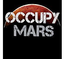Occupy Mars - Tshirt  Photographic Print