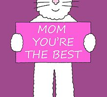 Mom you're the best, white cat. by KateTaylor