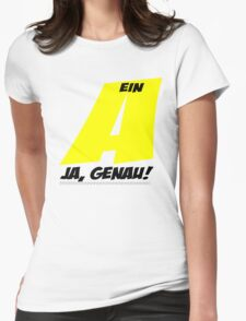 Ein A - Ja, genau! Womens Fitted T-Shirt