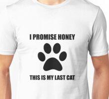 My Last Cat Unisex T-Shirt