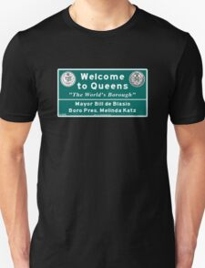 Welcome to Queens 'The World's Borough' Sign, NYC T-Shirt