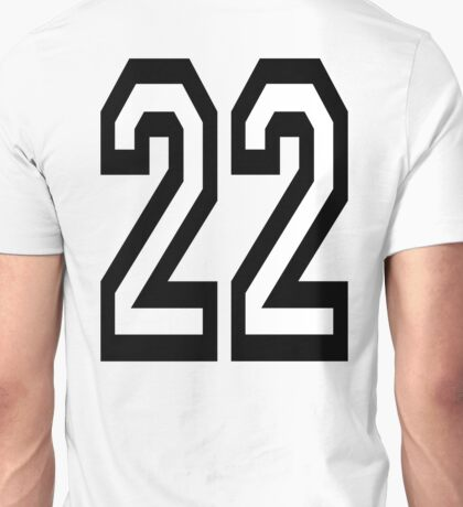 22, TEAM, SPORTS, NUMBER 22, TWENTY, TWO, Twenty Second, Competition,  Unisex T-Shirt