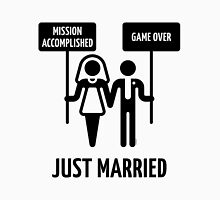 Just Married – Mission Accomplished – Game Over (Black) Unisex T-Shirt