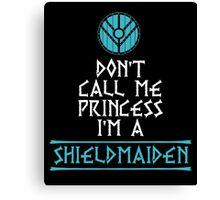 I Am A Shieldmaiden Canvas Print