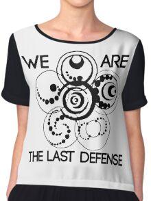 We are the last defense Chiffon Top