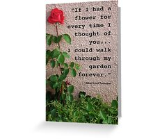 If I had a flower... Greeting Card