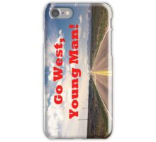 Go West, Young Man! iPhone Case/Skin