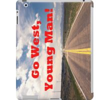 Go West, Young Man! iPad Case/Skin