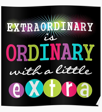 Motivating Text Quote Extraordinary  Poster