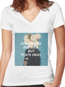 our brains are sick but that's okay Women's Fitted V-Neck T-Shirt