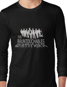 bruntouchables Long Sleeve T-Shirt
