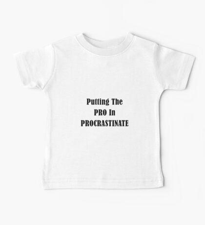 Procrastinate Baby Tee