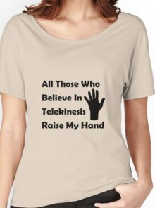 Telekinesis Women's Relaxed Fit T-Shirt