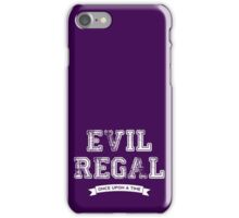 Once Upon a Time - Evil Regal iPhone Case/Skin