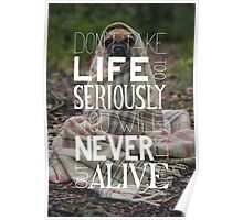 Don't Take Life too Serious Hand Lettering Poster Poster