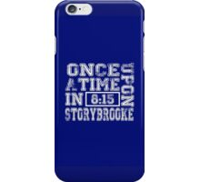 Once Upon a Time in Storybrooke iPhone Case/Skin