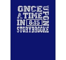 Once Upon a Time in Storybrooke Photographic Print