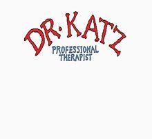 Dr Katz Professional Therapist  Unisex T-Shirt
