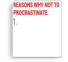 Procrastination Canvas Print