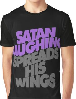 SATAN LAUGHING SPREADS HIS WINGS Graphic T-Shirt